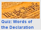 Picture of the Constitution labeled 'Words of the Declaration'